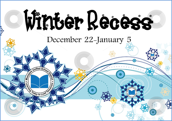 Picture with the heading Winter Recess, December 22-January 5. Picture has snowflakes and a winter theme